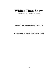 Whiter Than Snow: For violin (or viola) and piano by William G. Fischer