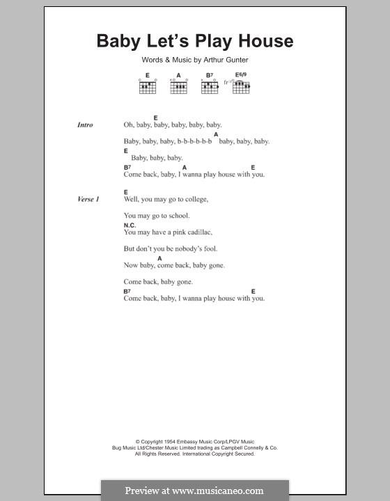 Baby, Let's Play House (Elvis Presley): Lyrics and chords by Arthur Gunter