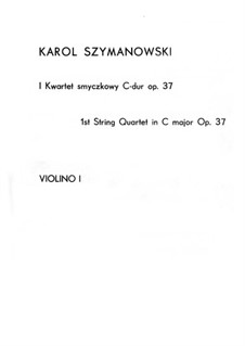 String Quartet No.1, Op.37: Parts by Karol Szymanowski