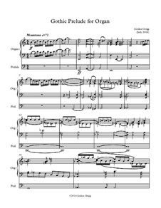 Gothic Prelude for Organ: Gothic Prelude for Organ by Jordan Grigg