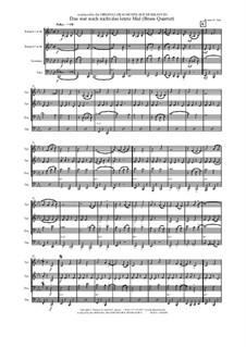Das war noch nicht das letzte Mal: For brass quartet by Thomas Hans Graf