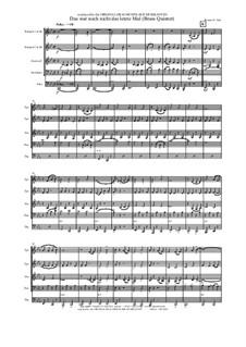 Das war noch nicht das letzte Mal: For brass quintet by Thomas Hans Graf