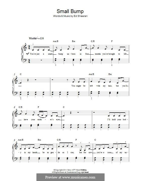 Small Bump: For piano by Ed Sheeran