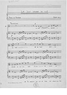 Le jour pousse la nuit for Voice and Piano: Le jour pousse la nuit for Voice and Piano by Ernst Levy