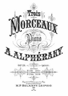 Trois Morceaux, Op.29: For a single performer by Achilles Alferaki