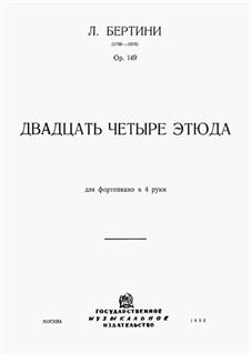 24 Etudes tres faciles pour le piano à 4 mains, Op.149: 24 Etudes tres faciles pour le piano à 4 mains by Henri Jérôme Bertini