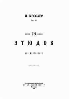 25 Études, Op.100: 25 Études by Joseph Christoph Kessler