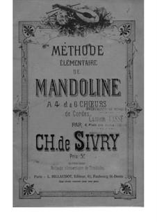 Méthode Élémentaire de Mandoline: Méthode Élémentaire de Mandoline by Charles de Sivry