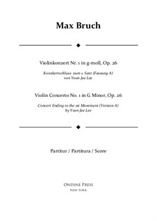 Violin Concerto No.1 in G Minor, Op.26: Version A (by Yoon Jae Lee) – full score by Max Bruch