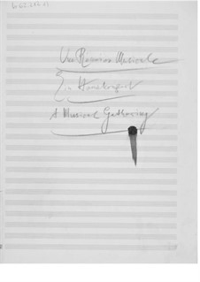 A Musical Gathering: Composer's Sketches by Ernst Levy