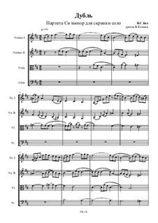 Partita for Violin No.1 in B Minor, BWV 1002: Double. Arrangement for string quartet – score, Op.37 No.3 by Johann Sebastian Bach