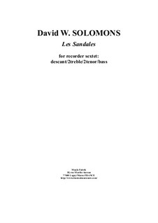 Les Sandales: For recorder sextet by David W Solomons