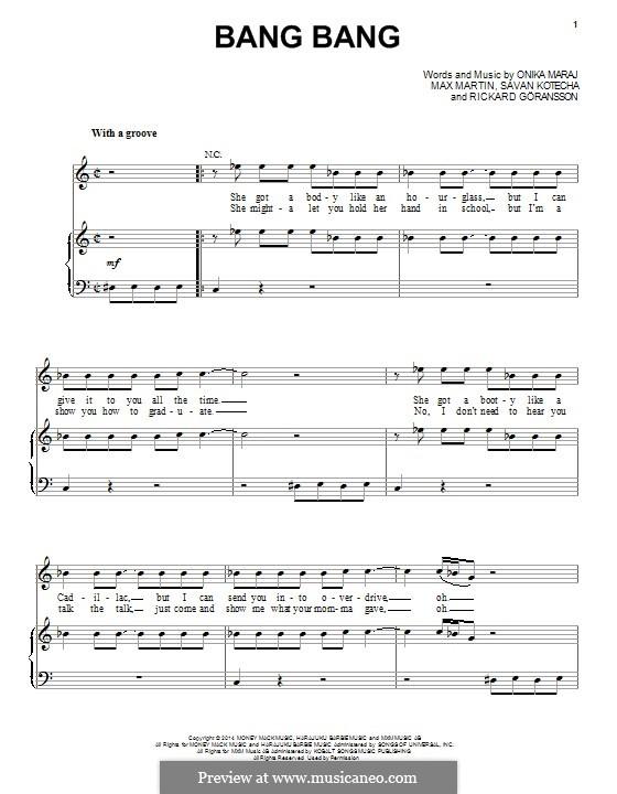 Bang Bang (feat. Ariana Grande): For voice and piano (or guitar) by Max Martin, Onika Maraj, Savan Kotecha, Rickard Goransson