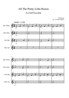 All the Pretty Little Horses: For orff ensemble by folklore
