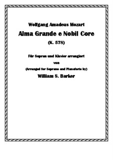 Alma Grande e Nobil Core, K.578: For voice and piano by Wolfgang Amadeus Mozart