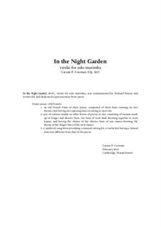 In the Night Garden, virelai for solo marimba, Op.865: In the Night Garden, virelai for solo marimba by Carson Cooman