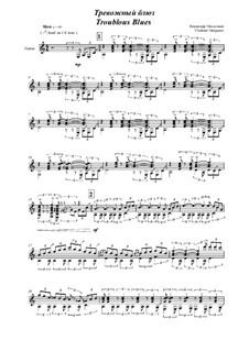 Troublous Blues: For guitar by Vladimir Malganov