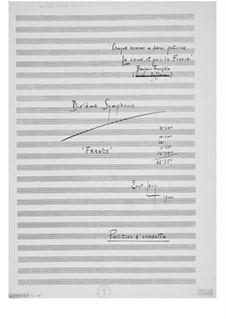 Symphony No.10 'France': Full score by Ernst Levy