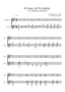 O Come All Ye Faithful: For vibraphone and guitar by John Francis Wade