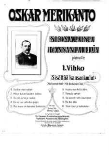Suomalaisia kansanlauluja (Finnish Folk Songs): No.1-10 by Oskar Merikanto