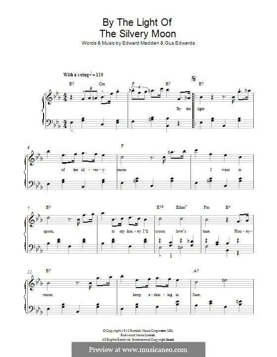 By the Light of the Silvery Moon: For piano by Gus Edwards