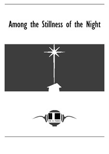 Among the Stillness of the Night: Among the Stillness of the Night by Melissa Quilitzsch