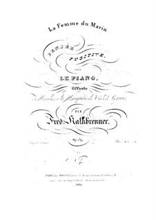 La femme du marin, Op.139: For piano by Friedrich Kalkbrenner