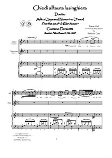 L'elisir d'amore (The Elixir of Love): Chiedi all'aura lusinghiera, for soprano, tenor and piano, CSDG1 by Gaetano Donizetti