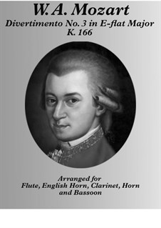 Divertissement in E Flat Major, K.166: For woodwind quintet by Wolfgang Amadeus Mozart