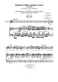 L'elisir d'amore (The Elixir of Love): Quanto è bella, quanto è cara!, for tenor and piano, CSDG3 by Gaetano Donizetti