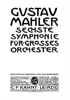 Symphony No.6 in A Minor 'Tragic': Movement I (second edition) by Gustav Mahler