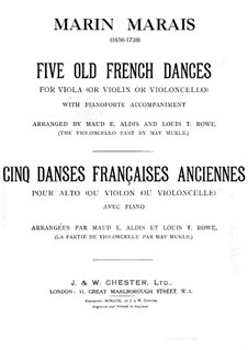 Cinq danses françaises anciennes: For viola, violin (or cello) with piano accompaniment by Marin Marais