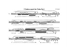 7 Umbra morti for Tuba: No.5, MVWV 557 by Maurice Verheul