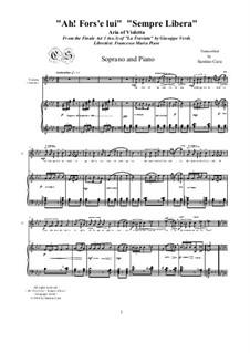 Ah! Fors'è lui', 'Sempre libera': For soprano and piano, CSGV3 by Giuseppe Verdi