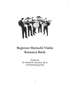 Beginner Mariachi Violin Resource Book: Beginner Mariachi Violin Resource Book by Rodolfo Gonzalez