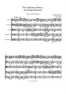 Two Christmas Dances for String Orchestra: Two Christmas Dances for String Orchestra by Unknown (works before 1850), Bernard de la Monnoye