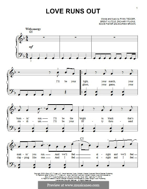 Love Runs Out (One Republic): For piano by Andrew Brown, Brent Kutzle, Eddie Fisher, Ryan B Tedder, Zachary Filkins