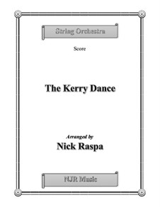 The Kerry Dance: For string orchestra by James L. Molloy