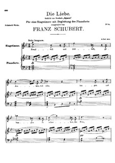 Die Liebe (Love), D.210: For high voice and piano by Franz Schubert
