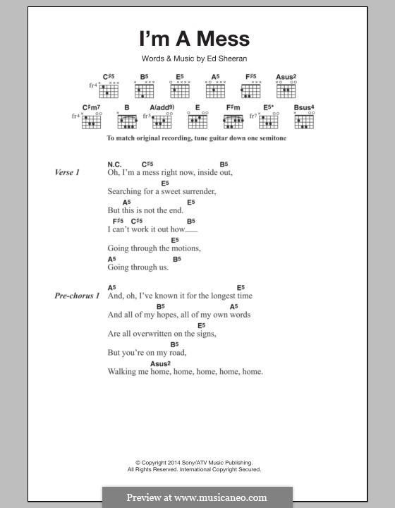 I'm a Mess: Lyrics and chords by Ed Sheeran