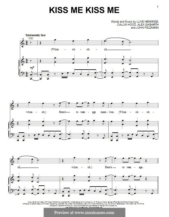 Kiss Me Kiss Me (5 Seconds of Summer): For voice and piano (or guitar) by Alex Gaskarth, John Feldmann, Calum Hood, Luke Hemmings