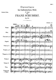 Overture for Orchestra in Italian Style in C Major, D.591 Op.170: Full score by Franz Schubert