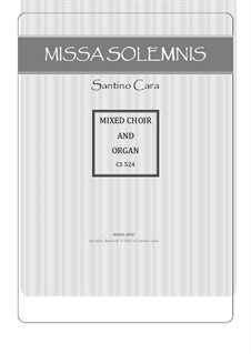 Missa Solemnis, CS524: Sanctus - Benedictus for SABrB Chorus, solo voices and organ by Santino Cara