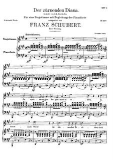 Der zürnenden Diana (To Diana in Her Wrath), D.707 Op.36 No.1: First version by Franz Schubert