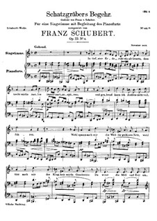 Schatzgräbers Begehr (The Treasure-Hunter's Desire), D.761 Op.23 No.4: First version by Franz Schubert