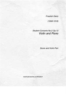 Student Concerto No.2 for Violin and Piano, Op.13: Score, solo part by Friedrich Seitz