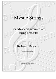Mystic Strings for string orchestra: Mystic Strings for string orchestra by Janice Malan
