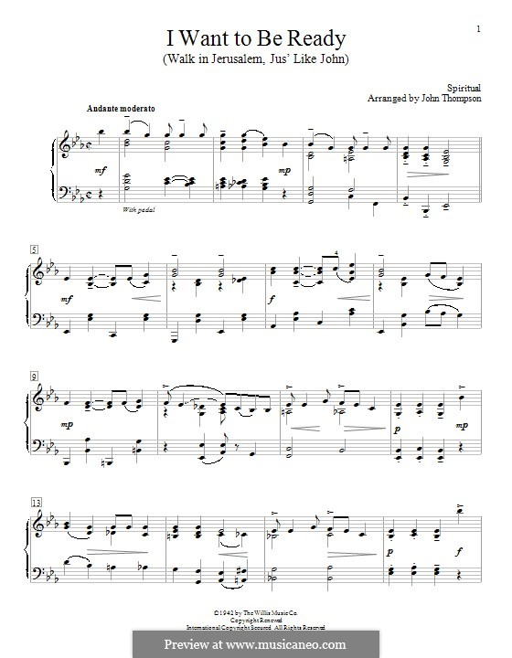 I Want To Be Ready (Walk in Jerusalem, Jus' Like John): For easy piano by Unknown (works before 1850)