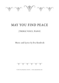 May You Find Peace: Voice, piano by Eva Kendrick