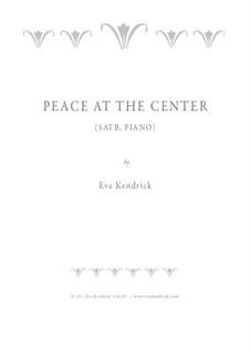 Peace at the Center: Peace at the Center by Eva Kendrick